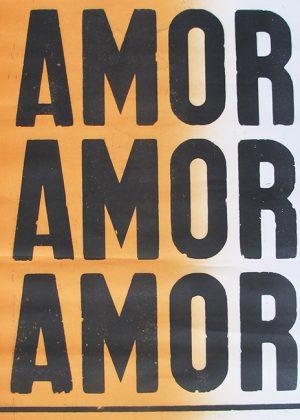 "poster ""amor amor amor"""